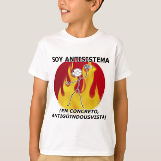 Soy antisistema... camiseta