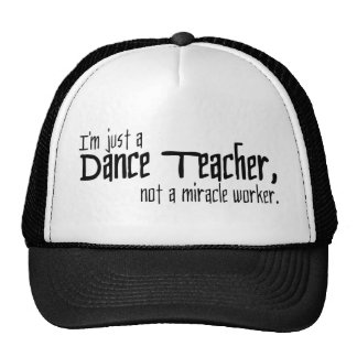Soy apenas profesor de la danza, no trabajador de gorro de camionero