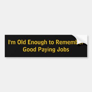 Soy bastante viejo recordar bueno pagando trabajos pegatina para coche