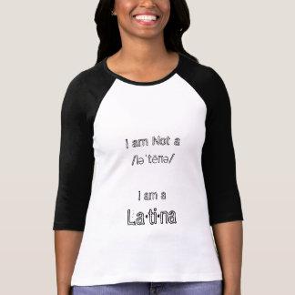 """""""Soy camiseta de una Latina"""""""