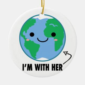 Soy con ella - Día de la Tierra del planeta Adorno Navideño Redondo De Cerámica