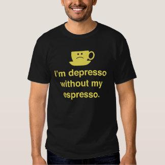 Soy Depresso sin mi café express Camisas
