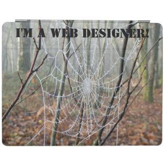 ¡Soy diseñador del WEB! cubierta del iPad Cubierta De iPad
