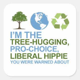 Soy el árbol-abrazo, hippie proabortista, liberal calcomanía cuadradase