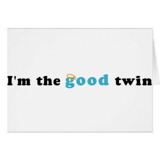 Soy el buen gemelo felicitación
