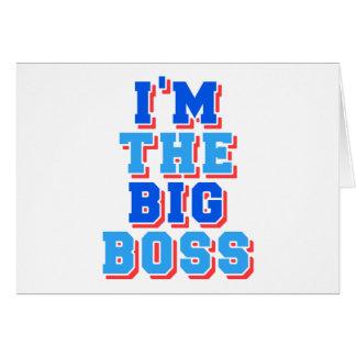 Soy el gran jefe tarjeta de felicitación