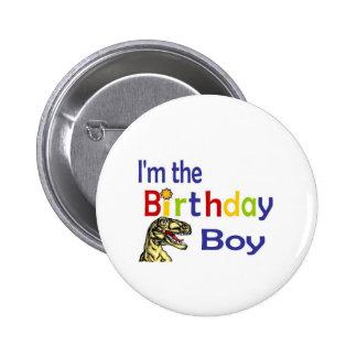 Soy el muchacho del cumpleaños chapa redonda de 5 cm