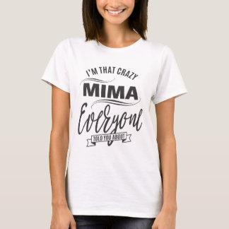 Soy esa camiseta loca de Mima