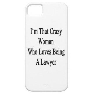 Soy esa mujer loca que ama el ser abogado iPhone 5 carcasas