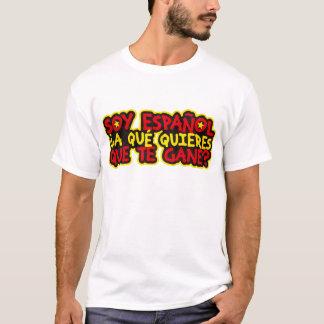 Soy Español ¿A qué quieres que te gane? Camiseta