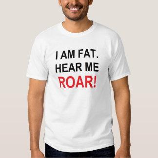 SOY FAT. ¡ÓIGAME RUGIR! Camiseta