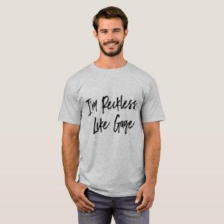 """""""Soy imprudente"""" como la camiseta del indicador"""