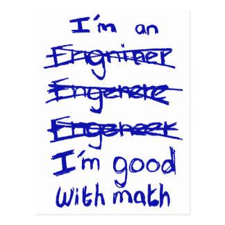 Soy ingeniero, yo soy bueno con las postales de la