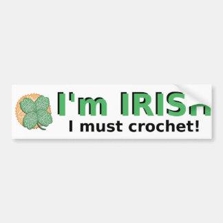 Soy irlandés yo debo Crochet a la pegatina para el Pegatina Para Coche
