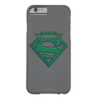 Soy Kryptonite de mi papá Funda De iPhone 6 Barely There