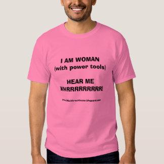 SOY LA MUJER (con las herramientas eléctricas) Camiseta