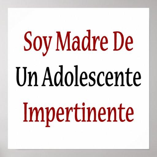 Soy Madre De la Un Adolescente Impertinente Posters
