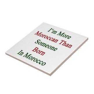 Soy más marroquí que alguien nacida en Marruecos Teja