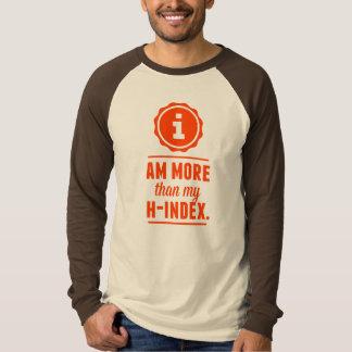 """""""soy más que mi h-índice """" camiseta"""
