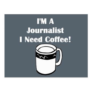 ¡Soy periodista, yo necesito el café! Postal