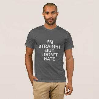 Soy RECTO PERO NO ODIO. ALIADO DE LGBT Camiseta