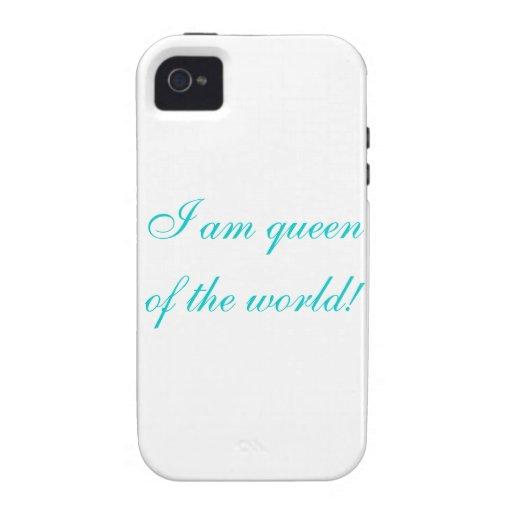 ¡Soy reina del mundo! Vibe iPhone 4 Fundas