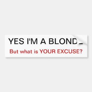 soy sí un blonde pero cuál es su St del parachoque Pegatina Para Coche