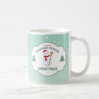 Soy solamente una persona de la mañana en el taza de café