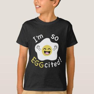 Soy tan Eggcited Camiseta