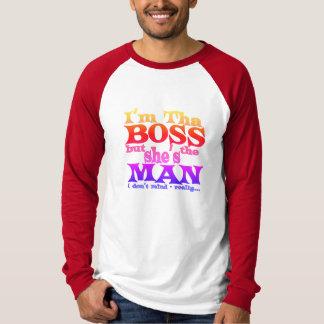 Soy tha BOSS pero ella es la camisa del HOMBRE