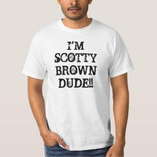 ¡Soy TIPO de SCOTTY BROWN!! Camisetas
