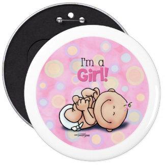 Soy un chica - nuevo bebé chapa redonda 15 cm