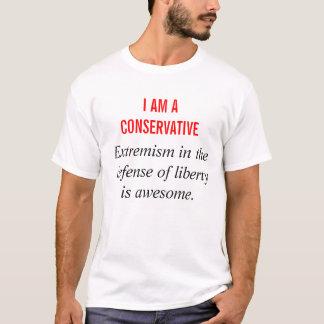 Soy un conservador: Extremismo en defensa Camiseta