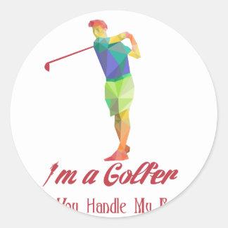 Soy un golfista - puede usted manejar mis bolas v2 pegatina redonda