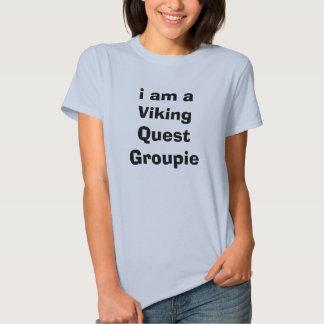 soy un groupie de la búsqueda de Viking Camisetas