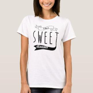 Soy una camiseta dulce del desastre, camiseta de