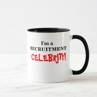 ¡Soy una celebridad del reclutamiento! Taza