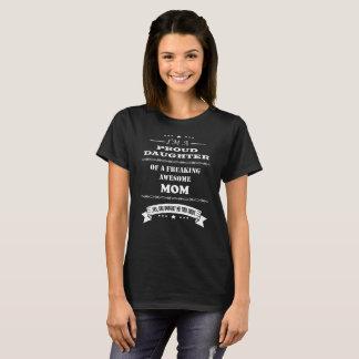 Soy una hija orgullosa de una mamá impresionante camiseta