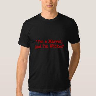 """""""Soy una maravilla, y soy travieso """" Camiseta"""