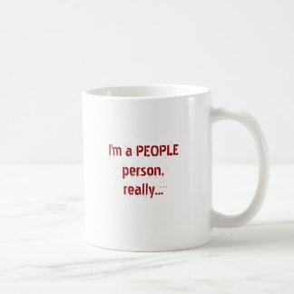 Soy una persona de la GENTE, realmente… Taza De Café