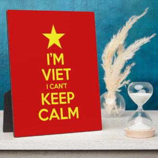 Soy Viet que no puedo guardar calma Placa Expositora