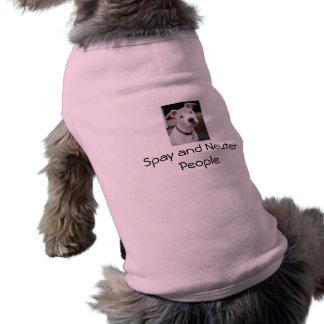 Spay y neutralice a la gente camisetas mascota
