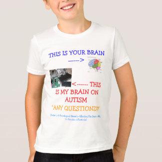 ¡≈ *Special*Designed mi cerebro en autismo! Camiseta