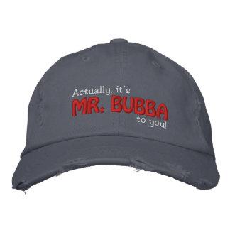 ¡Sr. Bubba a usted! Gorro Bordado