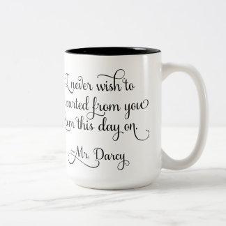 Sr. Darcy Quote Jane Austen del orgullo y del Taza De Dos Tonos