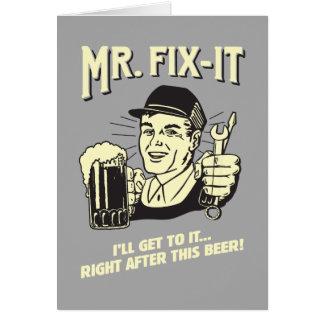 Sr. Fixit: Después de esta cerveza Tarjeta De Felicitación