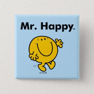 Sr. Happy Is Always Happy de Sr. Men el | Chapa Cuadrada
