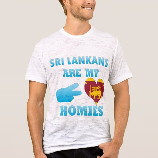 Sri Lankans es mi Homies Camiseta