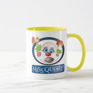 Srta. Quote Mug