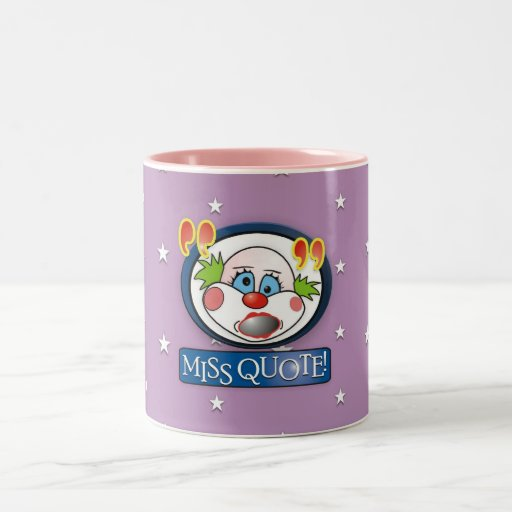 Srta. Quote Mug Taza De Café